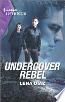 Undercover Rebel