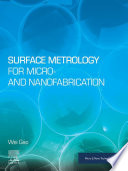Surface Metrology for Micro  and Nanofabrication