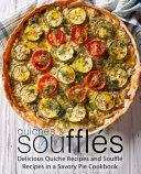 Quiches & Soufflés