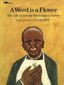 A Weed Is a Flower [Pdf/ePub] eBook
