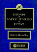 Methods of Inverse Problems in Physics