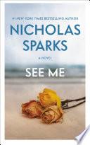"""See Me"" by Nicholas Sparks"