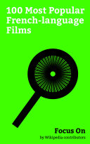 Focus On  100 Most Popular French language Films