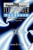 Plant Engineering s Fluid Power Handbook  Volume 2 Book