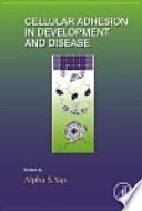 Cellular Adhesion in Development and Disease