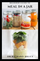 Beginner s Guide to Meal in a Jar