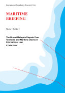 The Brunei-Malaysia Dispute Over Territorial and Maritime Claims in International Law