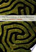 The Neurobiology of Spatial Behaviour