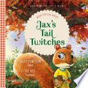 Jax s Tail Twitches Book PDF
