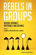 Rebels in Groups
