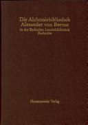 Die Alchemiebibliothek Alexander von Bernus in der Badischen Landesbibliothek Karlsruhe