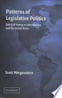 Patterns of Legislative Politics