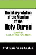 The Interpretation of The Meaning of The Holy Quran Volume 11   Surah An Nisa    verse 1 to 90