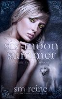 Six Moon Summer ebook