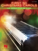 First 50 Christmas Carols You Should Play on the Piano Pdf/ePub eBook