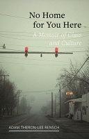 No Home For You Here Book PDF