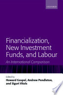 Financialization New Investment Funds And Labour Book PDF