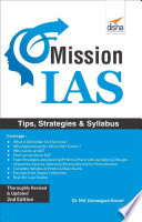 Mission IAS - Prelim/ Main Exam, Trends, How to prepare, Strategies, Tips & Detailed Syllabus 2nd Edition