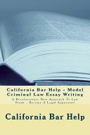 California Bar Help   Model Criminal Law Essay Writing