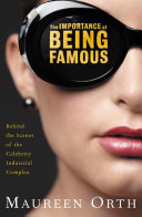 The Importance of Being Famous