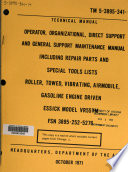 Operator  Organizational  Direct Support And General Support Maintenance Manual Including Repair Parts And Special Tools Lists