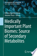Medically Important Plant Biomes  Source of Secondary Metabolites