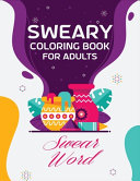 Sweary Coloring Book for Adults Swear Word