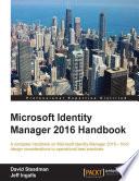 Microsoft Identity Manager 2016 Handbook Book