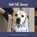 Hold Still  Danny