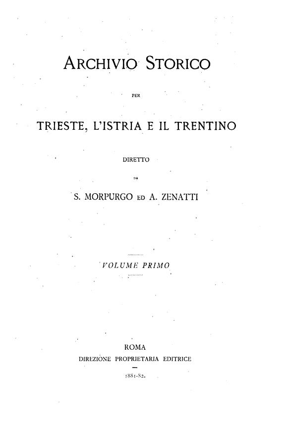 Archivio storico per Trieste  l Istria e il Trentino