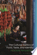 The Cultural Politics of Food, Taste, and Identity
