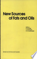 New Sources of Fats and Oils