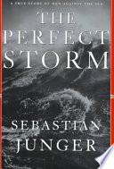 The Perfect Storm