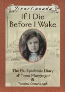 Dear Canada: If I Die Before I Wake [Pdf/ePub] eBook