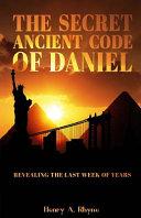 The Secret Ancient Code of Daniel Book PDF