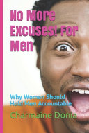 No More Excuses  For Men