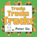 Trucks Trucks Trucks Board Book Book