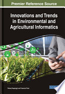 Innovations and Trends in Environmental and Agricultural Informatics