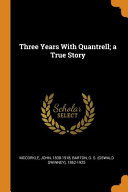 Three Years with Quantrell  A True Story