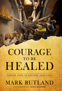 Pdf Courage to Be Healed