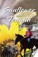 Sunflower and Tequila