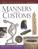 The essential Bible reference library. The essential Bible manners & customs