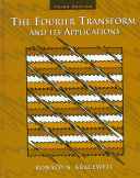 The Fourier transform and its applications /