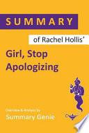 Summary of Rachel Hollis' Girl, Stop Apologizing