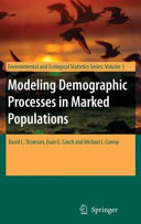 Modeling Demographic Processes in Marked Populations Pdf/ePub eBook