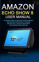 Amazon Echo Show 8 User Manual