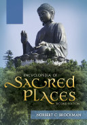 Encyclopedia of Sacred Places, 2nd Edition [2 volumes]