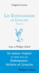 Pdf Les euphorismes de Grégoire Tome 3 Telecharger