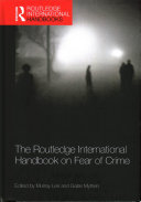 The Routledge International Handbook on Fear of Crime Book
