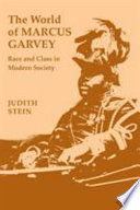 The World of Marcus Garvey